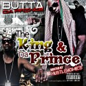 Butta Da Prince - Da King And Da Prince mixtape cover art