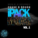Chase N Dough - iPACK mixtape cover art