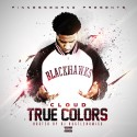 Cloud - True Colors mixtape cover art