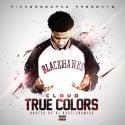 Cloud - True Colors mixtape cover art