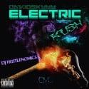 David Skyyy - Electric Kush mixtape cover art