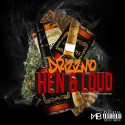 Drizzmo - Henn & Loud mixtape cover art