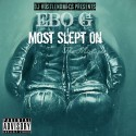 Ebo G - Most Slept On mixtape cover art