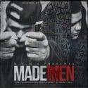 EClass Eppi & Thirsty - Made Men mixtape cover art