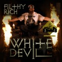 Filthy Rich - The White Devil mixtape cover art