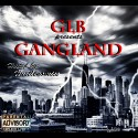 GLB - Gangland mixtape cover art