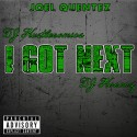 Joel Quentez - I Got Next mixtape cover art