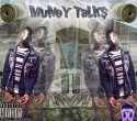Lavish - Muney Talks mixtape cover art