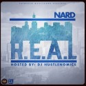 Nard - R.E.A.L. (Realize Everyone Ain't Real) mixtape cover art