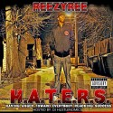 ReezyRee - H.A.T.E.R.S. mixtape cover art