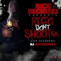 Rico Recklezz - Rico Don't Shoot Em mixtape cover art