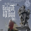 RV Montana - Believe In God mixtape cover art