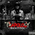 Shorty Foe - Trapology mixtape cover art