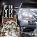 SME - Anything Goes mixtape cover art