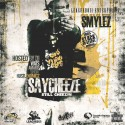 Smylez - Say Cheeze 2 mixtape cover art