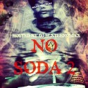 SnapBackOnDaTrack - No Soda 2 mixtape cover art