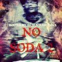 SnapBackOnDaTrack - No Soda 2 mixtape cover art