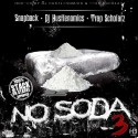 SnapBackOnDaTrack - No Soda 3 mixtape cover art