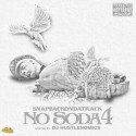 SnapBackOnDaTrack - No Soda 4 mixtape cover art