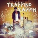 Tre Boi - Trappin & Rappin mixtape cover art