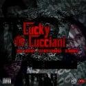 Yale Lucciani - Lucky Lucciani mixtape cover art