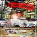 Young Spankky - Boss Status mixtape cover art