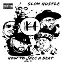 Slim Hustle - How To Jacc A Beat 4 mixtape cover art