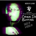 Chunk Da Butcha - Sauced Up & Bossed Up mixtape cover art