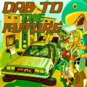Dab To The Future mixtape cover art