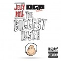 Jelly Roll - The Biggest Loser mixtape cover art