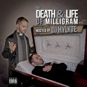 Milligram - The Death & Life of Milligram mixtape cover art