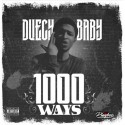 Duecey Baby - 1000 Ways mixtape cover art