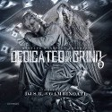 Dedicated To My Grind 6 mixtape cover art