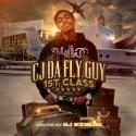 CJ Da Fly Guy - 1st Class mixtape cover art
