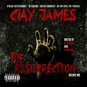 Clay James - The Resurrection mixtape cover art