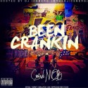 Crank Mob - Been Crankin' mixtape cover art
