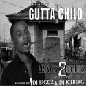 Gutta Child - From Ragz 2 Riches mixtape cover art