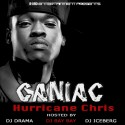 Hurricane Chris - Caniac mixtape cover art