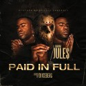 Jule$ - Paid In Full mixtape cover art