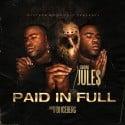 Jule$ - Paid In Full mixtape cover art