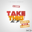 K. Camp - Take This 5 mixtape cover art