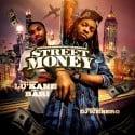 Lou Kane - Street Money mixtape cover art
