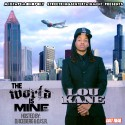 Lou Kane - The World Is Mine mixtape cover art