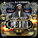 Marc See - The Great Grind mixtape cover art
