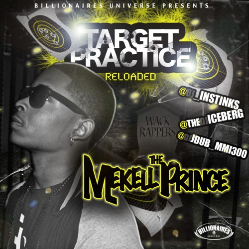Mekell The Prince - Target Practice Reloaded - DJ Iceberg