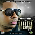 Mike Fresh - Feature Presentation mixtape cover art