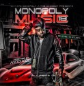 Monopoly Music 18 (Hosted By Kidd Kidd) mixtape cover art