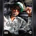 Quint Foxx - Quintin Tarantino mixtape cover art
