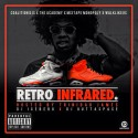 Retro Infrared (Hosted By Trinidad Jame$) mixtape cover art