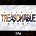 Slim Dollars - Treasonable Doubt mixtape cover art